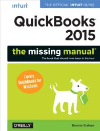 QuickBooks 2015 : The missing manual (Missing Manual)