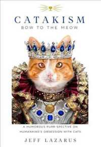 Catakism : A Humorous Purr-spective on Humankind's Obsession with Cats