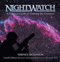 Nightwatch : A Practical Guide to Viewing the Universe : Revised and Updated (4 SPI REV)