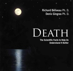 Death : The Scientific Facts to Help Us Understand It Better
