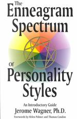 The Enneagram Spectrum of Personality Styles : An Introductory Guide