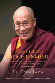 From Here to Enlightenment : An Introduction to Tsong-Kha-Pa's Classic Text the Great Treatise of the Stages of the Path to Enlightenment (Reprint)