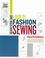A Guide to Fashion Sewing (4TH)