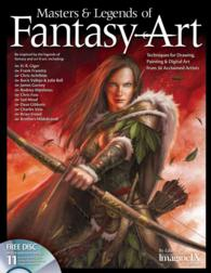 Masters & Legends of Fantasy Art : Techniques for Drawing, Painting & Digital Art from 36 Acclaimed Artists (PAP/CDR)