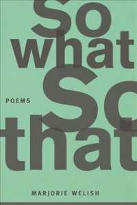 So What So That : Poems