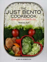 The Just Bento Cookbook : Everyday Lunches to Go (Reprint)