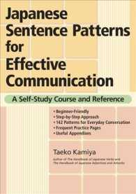 Japanese Sentence Patterns for Effective Communication : A Self-Study Course and Reference (Bilingual)