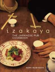 Izakaya : The Japanese Pub Cookbook (Reprint)