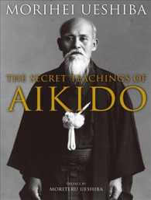 The Secret Teachings of Aikido (Reprint)