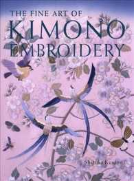 The Fine Art of Kimono Embroidery (Reprint)