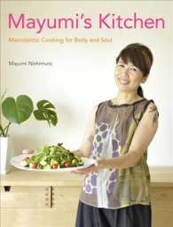 Mayumi's Kitchen : Macrobiotic Cooking for Body and Soul