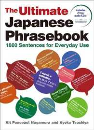 The Ultimate Japanese Phrasebook : 1800 Sentences for Everyday Use (PAP/MP3 BL)