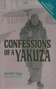 Confessions of a Yakuza : A Life in Japan's Underworld (Reprint)