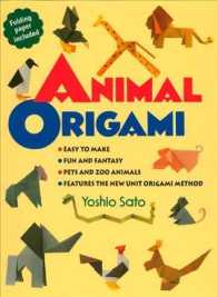 Animal Origami : Easy to Make, Fun and Fantasy, Pets and Zoo Animals, Features the New Unit Origami Method, Includes Folding Paper