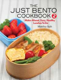The Just Bento Cookbook 2 : Make-Ahead, Easy, Healthy Lunches to Go