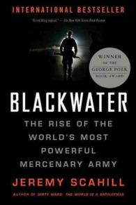 Blackwater : The Rise of the World's Most Powerful Mercenary Army (REV UPD)