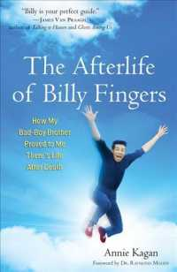 The Afterlife of Billy Fingers : How My Bad-Boy Brother Proved to Me There's Life after Death