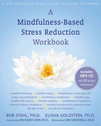 A Mindfulness-Based Stress Reduction Workbook (PAP/MP3 WK)