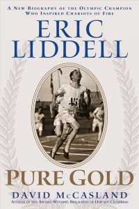 Eric Liddell : Pure Gold: a New Biography of the Olympic Champion Who Inspired Chariots of Fire