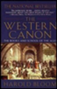 The Western Canon : The Books and School of the Ages