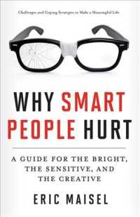 Why Smart People Hurt : A Guide for the Bright, the Sensitive, and the Creative