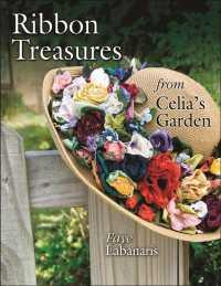 Ribbon Treasures from Celia's Garden (ILL)
