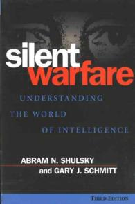 Silent Warfare : Understanding the World of Intelligence (3RD)