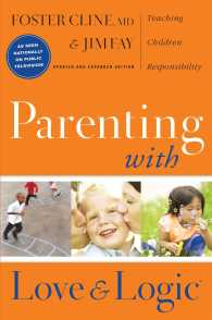Parenting with Love and Logic : Teaching Children Responsibility (REV UPD)