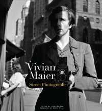 Vivian Maier : Street Photographer