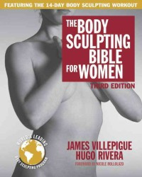 The Body Sculpting Bible for Women (Body Sculpting Bible) (3RD)
