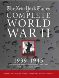 The New York Times Complete World War II 1939-1945 : The Coverage from the Battlefields and the Home Front (HAR/DVDR)