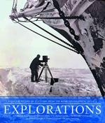 Explorations : Great Moments of Discovery from the Royal Geographical Society