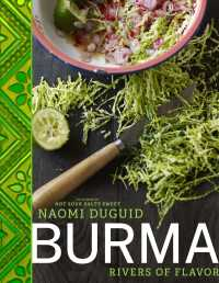 Burma : Rivers of Flavor