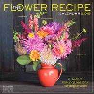 The Flower Recipe 2015 /wall (WAL)