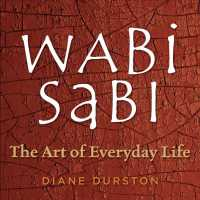 Wabi Sabi : The Art of Everyday Life