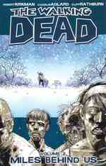 The Walking Dead 2 : Miles Behind Us (Walking Dead)