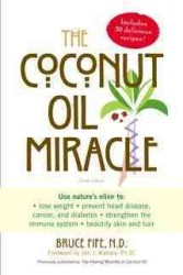 The Coconut Oil Miracle (4TH)