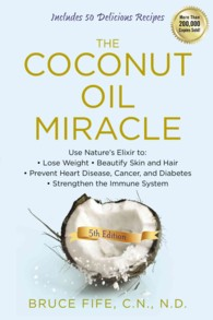 The Coconut Oil Miracle (5TH)