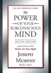 The Power of Your Subconscious Mind (Deluxe)