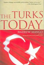 The Turks Today (Reprint)