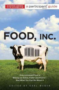 Food Inc. : How Industrial Food Is Making Us Sicker, Fatter, and Poorer and What You Can Do about It: a Participant Guide