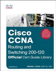 Cisco CCNA Routing + Switching 200-120 (2-Volume Set) : Official Cert Guide Library (Official Cert Guide) <2 vols.> (2 vols.) (BOX)
