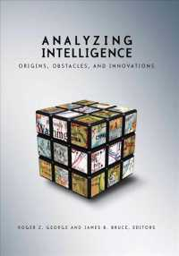 Analyzing Intelligence : Origins, Obstacles, and Innovations