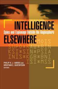 Intelligence Elsewhere : Spies and Espionage Outside the Anglosphere