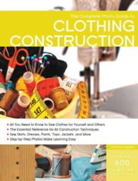 Complete Photo Guide to Clothing Construction (Complete Photo Guide)