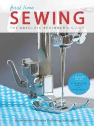 First Time Sewing : The Absolute Beginner's Guide