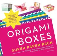 Origami Boxes Super Paper Pack : Folding Instructions and Paper for Hundreds of Mini Containers (CSM NOV)