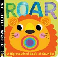 Roar : A Big-mouthed Book of Sounds! (My Little World) (BRDBK)