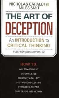 The Art of Deception : An Introduction to Critical Thinking (REV UPD)