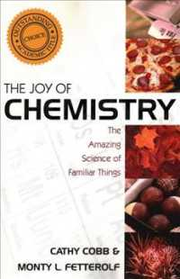 The Joy of Chemistry : The Amazing Science of Familiar Things